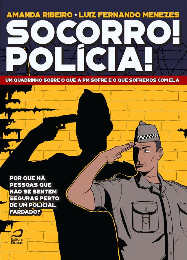 Socorro. Polícia - Quadrinho de não-ficção