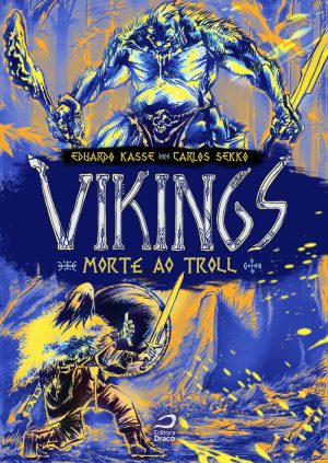 Vikings: morte ao troll